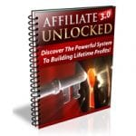 Affiliate Marketing 3.0 Unlocked