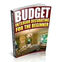 Budget Interior Decorating for the Beginner 1