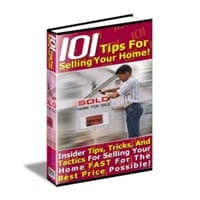101 Tips For Selling Your Home! 2