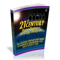 21st Century Home Business Strategy Blueprint 1