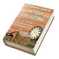 A Beginners Guide To Antique Collecting 1