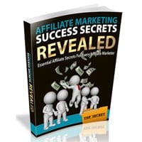 Affiliate Marketing Success Secrets Revealed 2