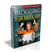 Blogging For Moolah 2