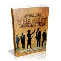 Building The Best Business Team 1