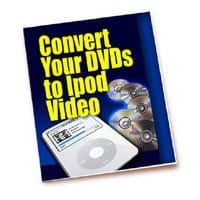 Convert Your DVDs To iPod Video 2