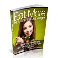 Eat More Not Less to Lose Weight 1