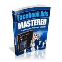 Facebook Ads Mastered 1