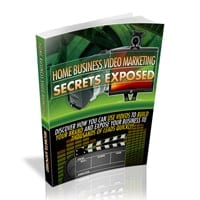Home Business Video Marketing Secrets Exposed 1