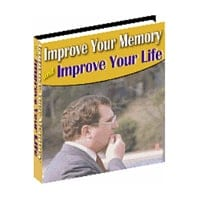 Improve Your Memory and Improve Your Life 2