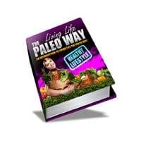 Living Life The Paleo Way 1