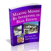 Making Money by Investing in Real Estate 1
