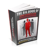 The Big Book Of Home Business Lead Generation Methods 1