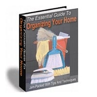 The Essential Guide To Organizing Your Home 2