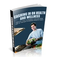 Cashing In On Health And Wellness 2