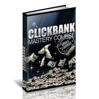 Clickbank Mastery eCourse 2
