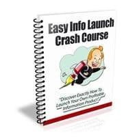 Easy Info Launch Crash Course 2