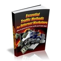 Essential Traffic Methods For Internet Marketers 1