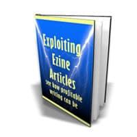 Exploiting Ezine Articles 1