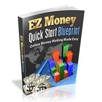 EZ Money Quick Start Blueprint 1