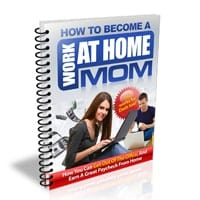 How to Become a Work at Home Mom 1