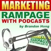Marketing Rampage With Podcasts 2