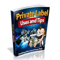 Private Label Uses and Tips 2