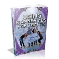Using Banner Ads For Traffic 1