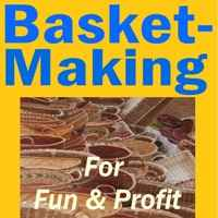 Basket-Making for Fun and Profit
