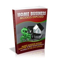 Home Business Models Exposed 1