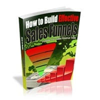 How To Build Effective Sales Funnels 1