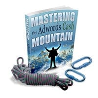 Mastering the Adwords Cash Mountain 1