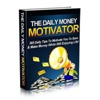 The Daily Money Motivator 1
