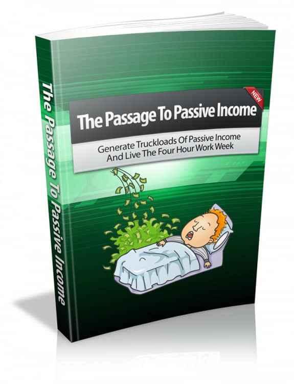The Passage To Passive Income