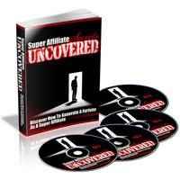 Super Affiliate Secrets Uncovered 1