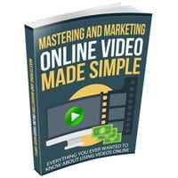Mastering and Marketing Online-Video-Made-Simple 1