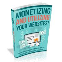 Monetizing and Utilizing Your Website 1