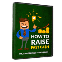 How To Raise Fast Cash 1