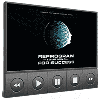 Reprogram Your Mind for Success Video