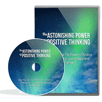 The Astonishing Power of Positive Thinking Video 1