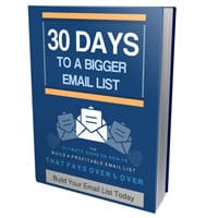 30 Days to Build Your Bigger Email List