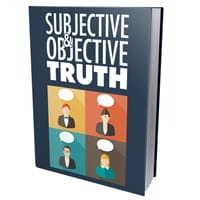 Subjective and Objective Truth