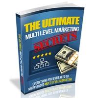Ultimate Multi Level Marketing Secrets
