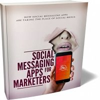 Social Messaging Apps For Marketers 2