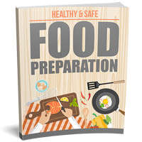 Healthy And Safe Food Preparation