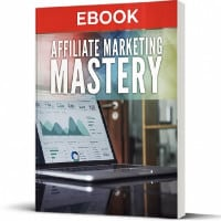 Affiliate Marketing Mastery