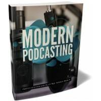 Modern Podcasting
