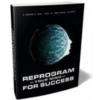 Reprogram Your Mind For Success
