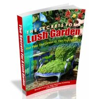 The Secrets For A Lush Garden