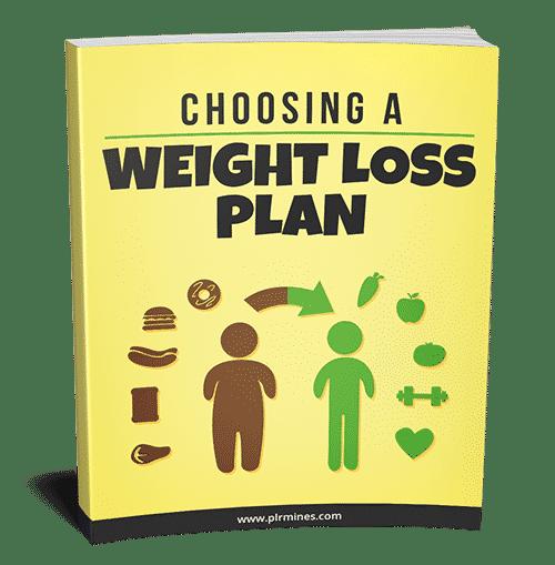 Choosing A Weight Loss Plan