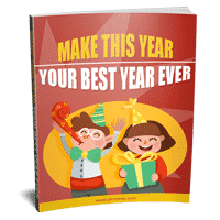 Make This Year Your Best Year Ever